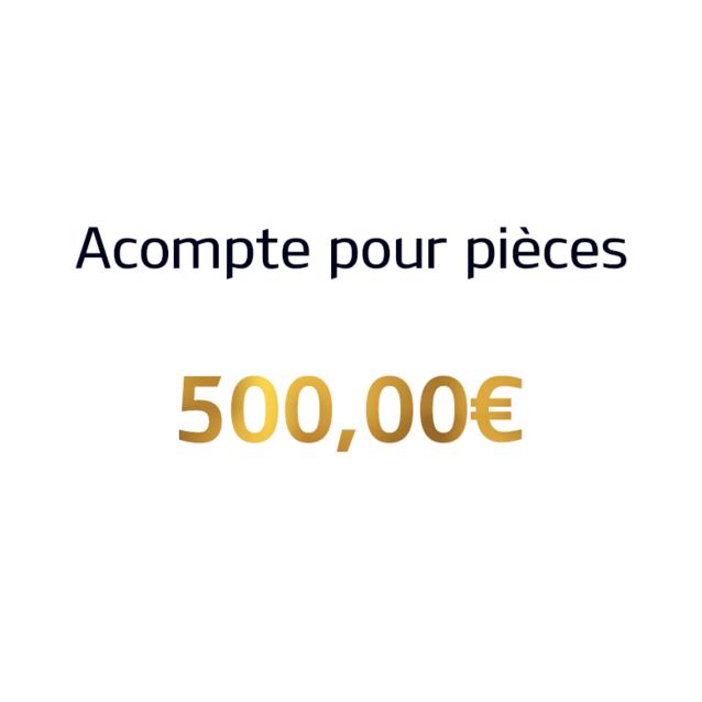 Acompte pour véhicules – 500 euros